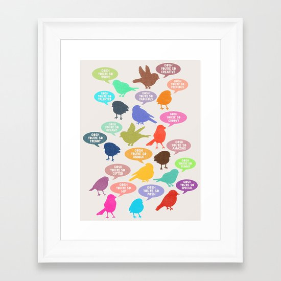 Birdsong Gosh Quotes by Rachel Burbee & Garima Dhawan Framed Art Print