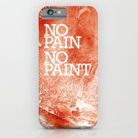 No Pain, No Paint iPhone 6 Slim Case