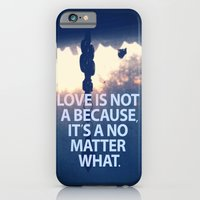 No Matter What iPhone 6 Slim Case