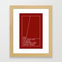 Run for your life, or walk. Framed Art Print