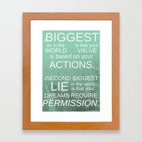The Biggest Lie Framed Art Print