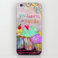 You Deserve A Cupcake iPhone & iPod Skin