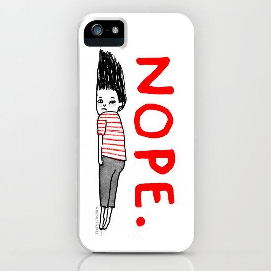Nope iPhone & iPod Case