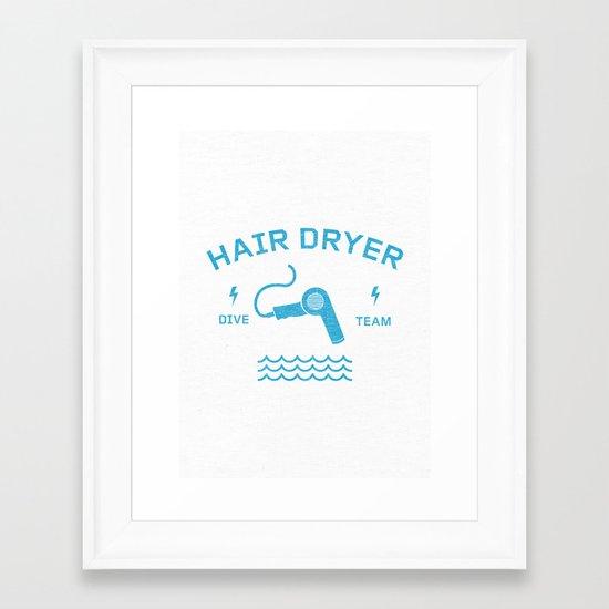 Hair Dryer Dive Team Framed Art Print