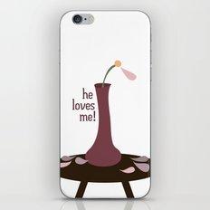 he loves me! iPhone & iPod Skin