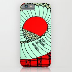 My Heart Is Yours iPhone 6s Slim Case
