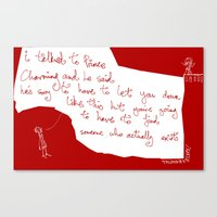 prince charming can't make it Canvas Print