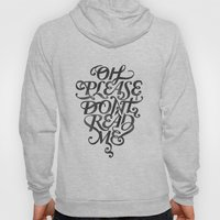 Please Don't (white version) Hoody