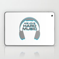 We Love Hard Music Quote Laptop & iPad Skin
