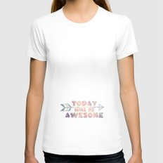 Today will be Awesome Womens Fitted Tee White SMALL