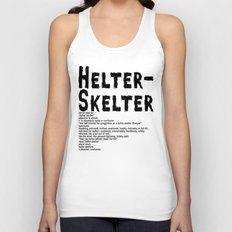 Helter Skelter (black on White) Unisex Tank Top