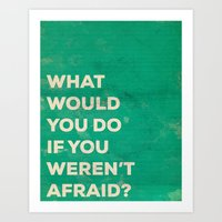 WHAT WOULD YOU DO Art Print