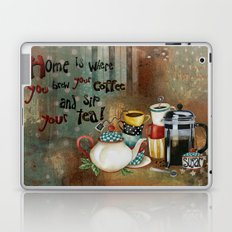 Home Is Where You Brew Your Coffee And Sip Your Tea Laptop & iPad Skin