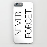 Never Forget iPhone 6 Slim Case