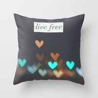 Live Free  Throw Pillow