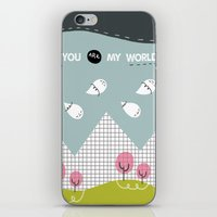 You Are My WORLD iPhone & iPod Skin