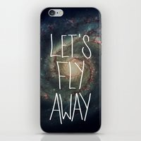 Let's Fly Away (come On,… iPhone & iPod Skin