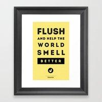 Flush and Make the World Smell Better (Yellow) Framed Art Print