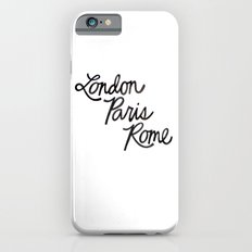 London Paris Rome iPhone 6 Slim Case