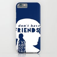 I don't have friends iPhone 6 Slim Case