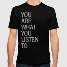 You Are What You Listen To SMALL Mens Fitted Tee Black