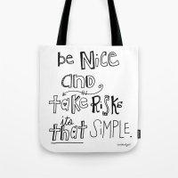 Nice + Risks = Happiness… Tote Bag