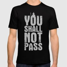 You shall not pass  Mens Fitted Tee Black SMALL
