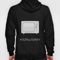 STOPtheSTUPIDITY Hoody