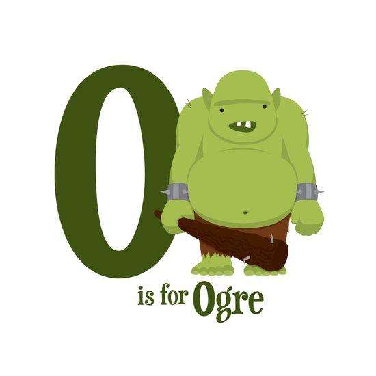O is for Ogre Art Print