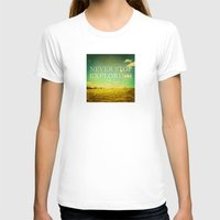 Never Stop Exploring Womens Fitted Tee White SMALL