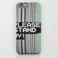 Please Stand By! iPhone 6 Slim Case