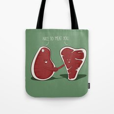 Nice to Meat You Tote Bag