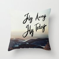 Fly Away Fly Today Throw Pillow