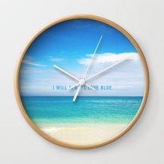 I Will Always Love Blue. Wall Clock