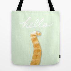 THIS IS THE WAY THAT A CAT SAY HELLO Tote Bag