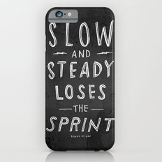 slow and steady loses the sprint blk&wht iPhone 6s Slim Case