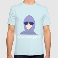 She Doesn't Even Go Here… Mens Fitted Tee Light Blue SMALL