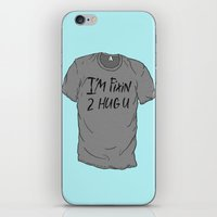 I'm Fixin 2 Hug U iPhone & iPod Skin