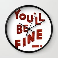 You'll Be Fine Wall Clock