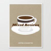 Mixed Reviews - Coffee A… Canvas Print