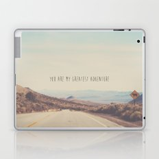 you are my greatest adventure ... Laptop & iPad Skin