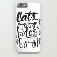 ALWAYS CATS iPhone 6 Slim Case