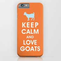 Keep Calm And Love Goats iPhone 6 Slim Case