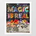 Magic Is Real Art Print