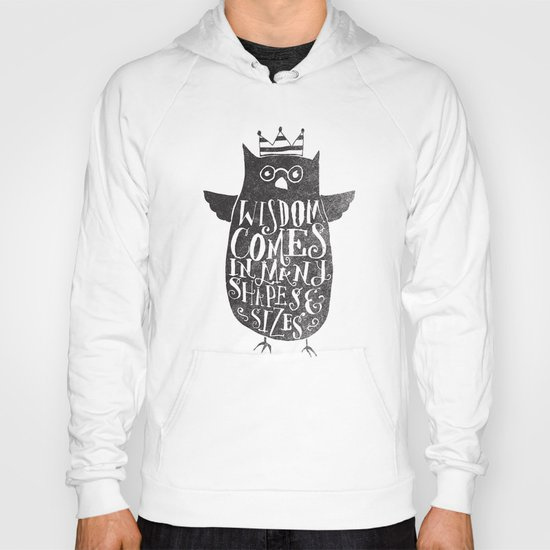 WISDOM COMES IN MANY SHAPES & SIZES Hoody