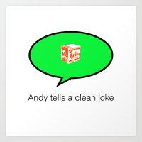 andy tells a clean joke Art Print