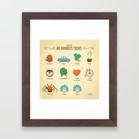 A Few Of My Favourite Th… Framed Art Print