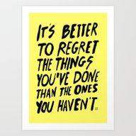 #NOREGRETS Art Print