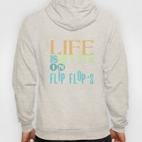 LIFE IS BETTER IN FLIP F… Hoody