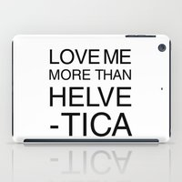 More than Helvetica iPad Case